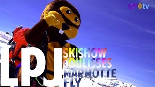 Le Petit Journal du 10 Avril 2017 - SKISHOW - MARMOTTE FLY