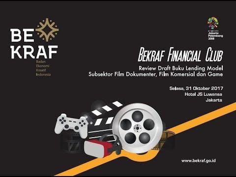 Bekraf Financial Club : Review Draft Buku Lending Model Subsektor Film dan Game