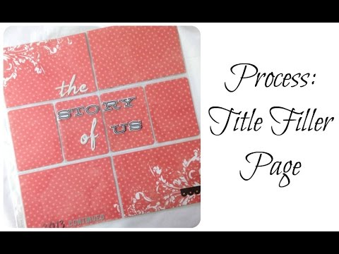 Process Video:  Title (or filler) Page