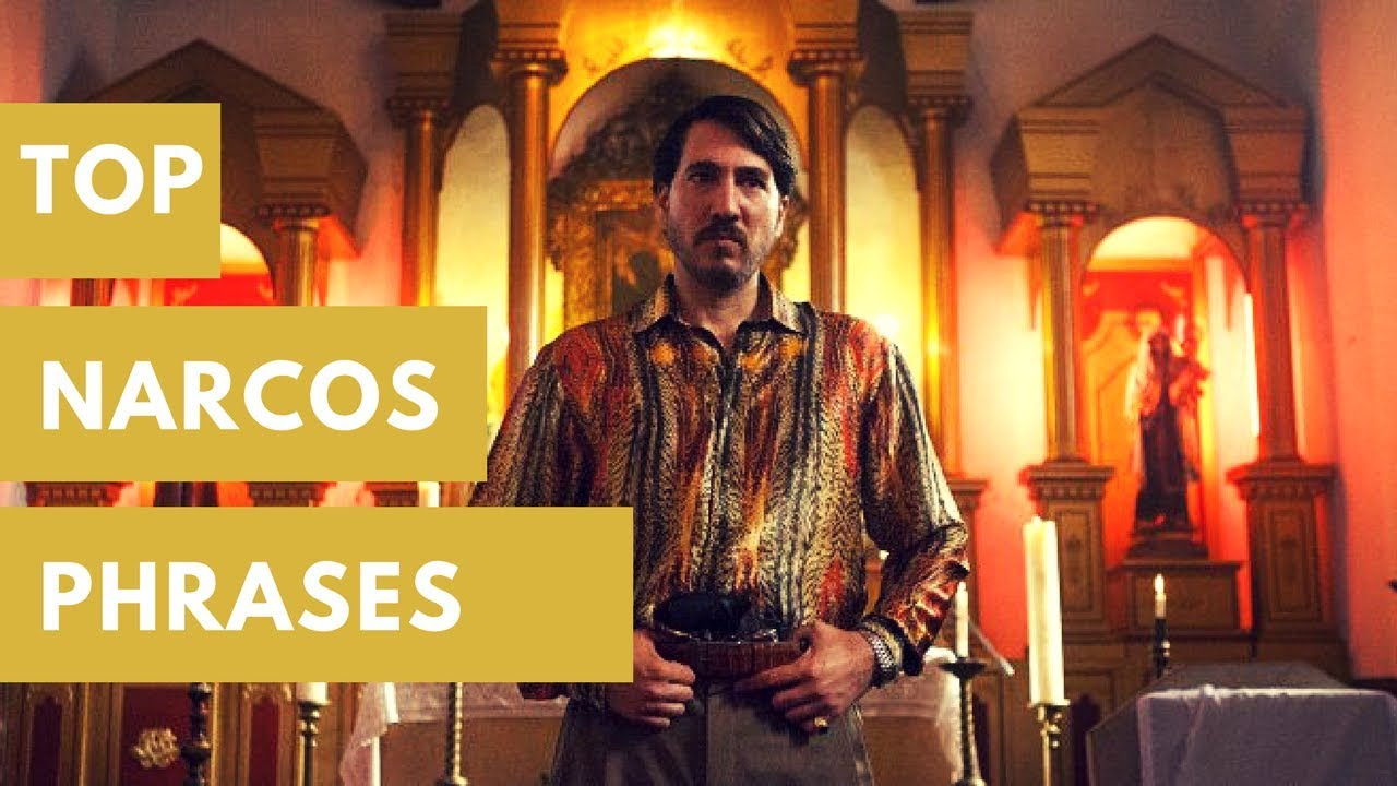 TOP NARCOS SEASON 3 PHRASES