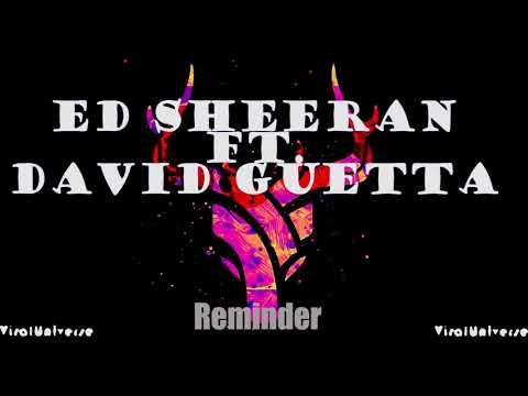 Ed Sheeran Ft. David Guetta - Reminder (New Song 2018)