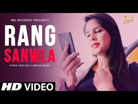 new-haryanvi-song-2018-|-rang-sanwla-|-anshu-rana-|-sushila-thakar-|-pk-rajli-|-mg-records