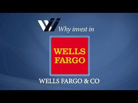Wells Fargo Co - Why Invest in