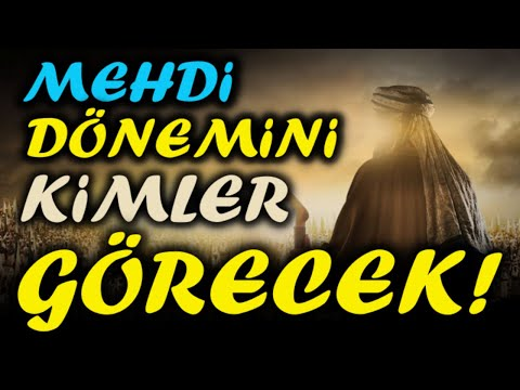 Hz Mehdi 2020! Mehdi Dönemini Görecek Özel İnsanlar Hakkında Sırlar...(Şok Olacaksınız)