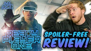 Ready Player One - Spoiler-Free MOVIE REVIEW!