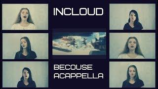 Incloud / acappella / Саундтрек к фильму
