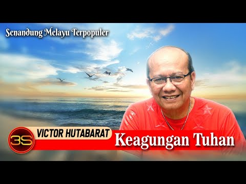 Victor Hutabarat - Keagungan Tuhan [ Official Video ]