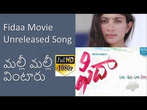 Fidaa Telugu Full Movie Unreleased Song   Varun Tej, Sai Pallavi    Shakti Kanth    Sekhar Kammula