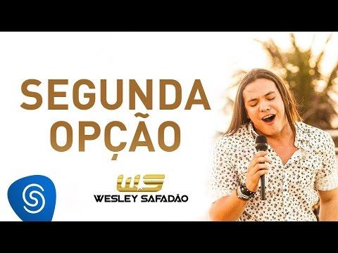 Wesley Safadão - Segunda Opção DVD Paradise
