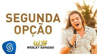 Wesley Safadão - Segunda Opção [DVD Paradise] thumbnail