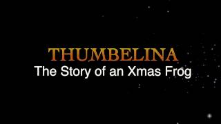 official trailer thumbelina the story of an xmas frog