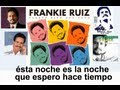 Frankie Ruiz - Si te entregas a mí (1988) *Letra*