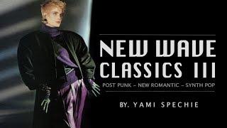 NEW WAVE, POSTPUNK CLASSICS 80S 90S lll