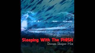Video Sleeping With The Phish - Dream Shaper download MP3, 3GP, MP4, WEBM, AVI, FLV November 2017