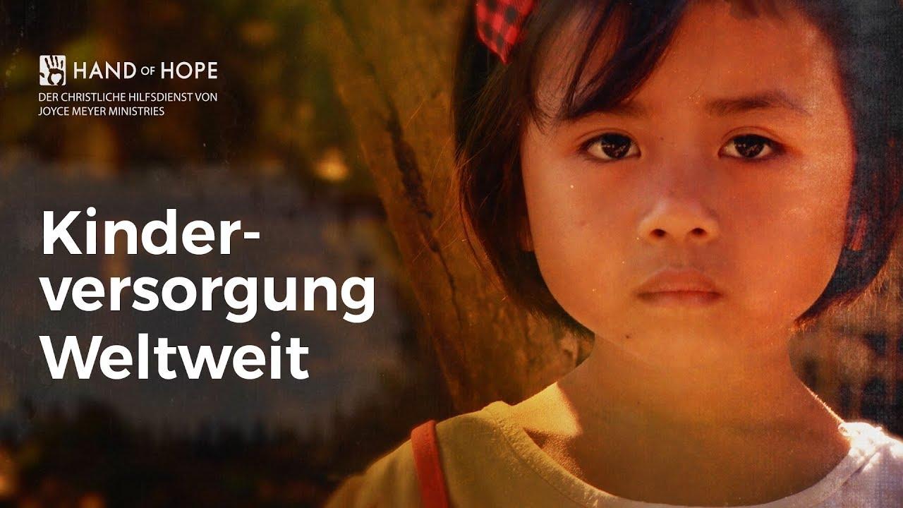 Damit Kindsein wieder schön ist – Hand of Hope weltweit