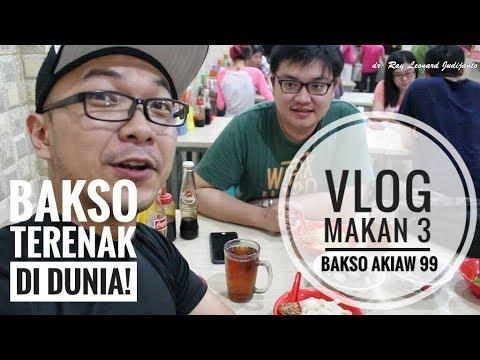 bakso-terenak-di-dunia-!-bakso-akiaw-99---vlog-makan-3-dr.-ray-leonard-judijanto