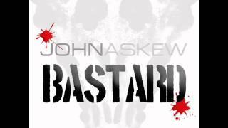John Askew - Bastard