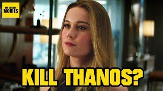 Will Captain Marvel Kill Thanos?