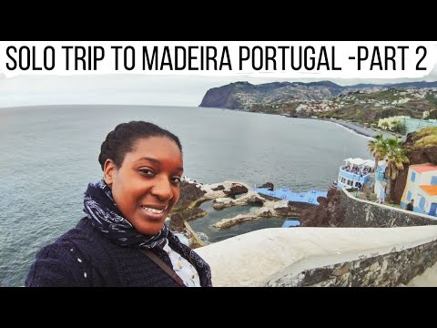 Solo Holiday To The Stunning City Of Funchal   Madeira   Portugal Pt 2