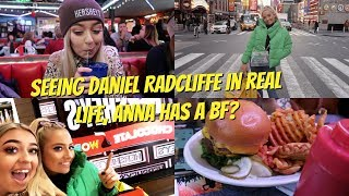 Seeing Daniel Radcliffe in real life, Anna has a bf? + food & more food 😍😩