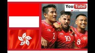 INDONESIA VS HONGKONG 2018 LIVE STREAMING