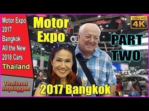 MOTOR EXPO 2017 BANGKOK THAILAND PART 2 (Ultra 4K)