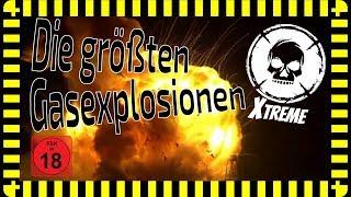 Die größten Gas-Explosionen