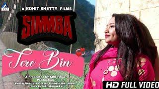 SIMMBA : Tere Bin | Ranveer  Singh, Sara Ali Khan | Tanishk B, Rahat Fateh Ali | ADR Entertainment |