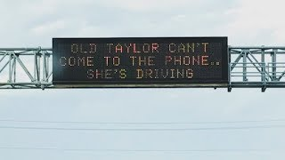 Taylor Swift Lyrics Appear On Road Signs To Prevent Distracted Drivers