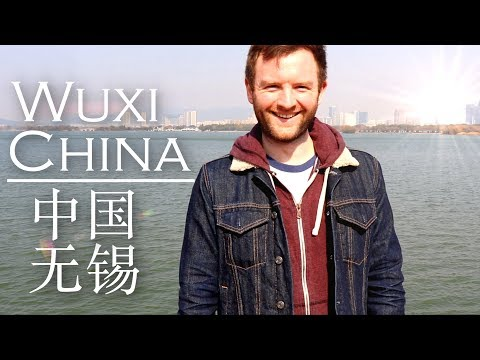 Wuxi China: An Unknown Amazing City!