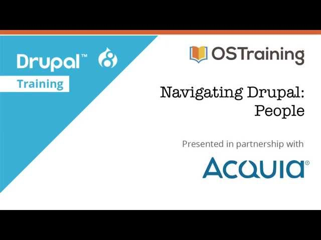 Drupal 8 Beginner, Lesson 14: People