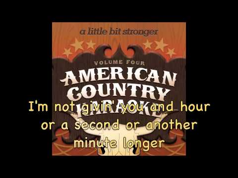 Little Bit Stronger - Karaoke in the style of Sara Evans