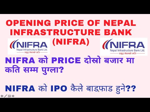 Opening price range of Nepal infrastructure bank ltd ipo. Ipo allotment date of nifra/ share market