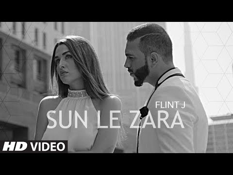 Flint J : Sun Le Zara Song || Atif Ali || Latest Hindi Song 2017