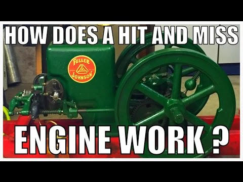 How Does A Hit And Miss Engine Work ?