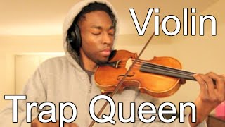 Fetty Wap - TRAP QUEEN (Violin by Eric Stanley)