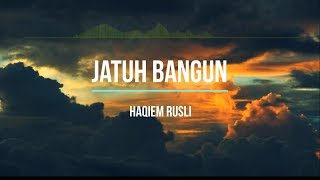 Haqiem Rusli - Jatuh Bangun [Karaoke w/ Lirik]