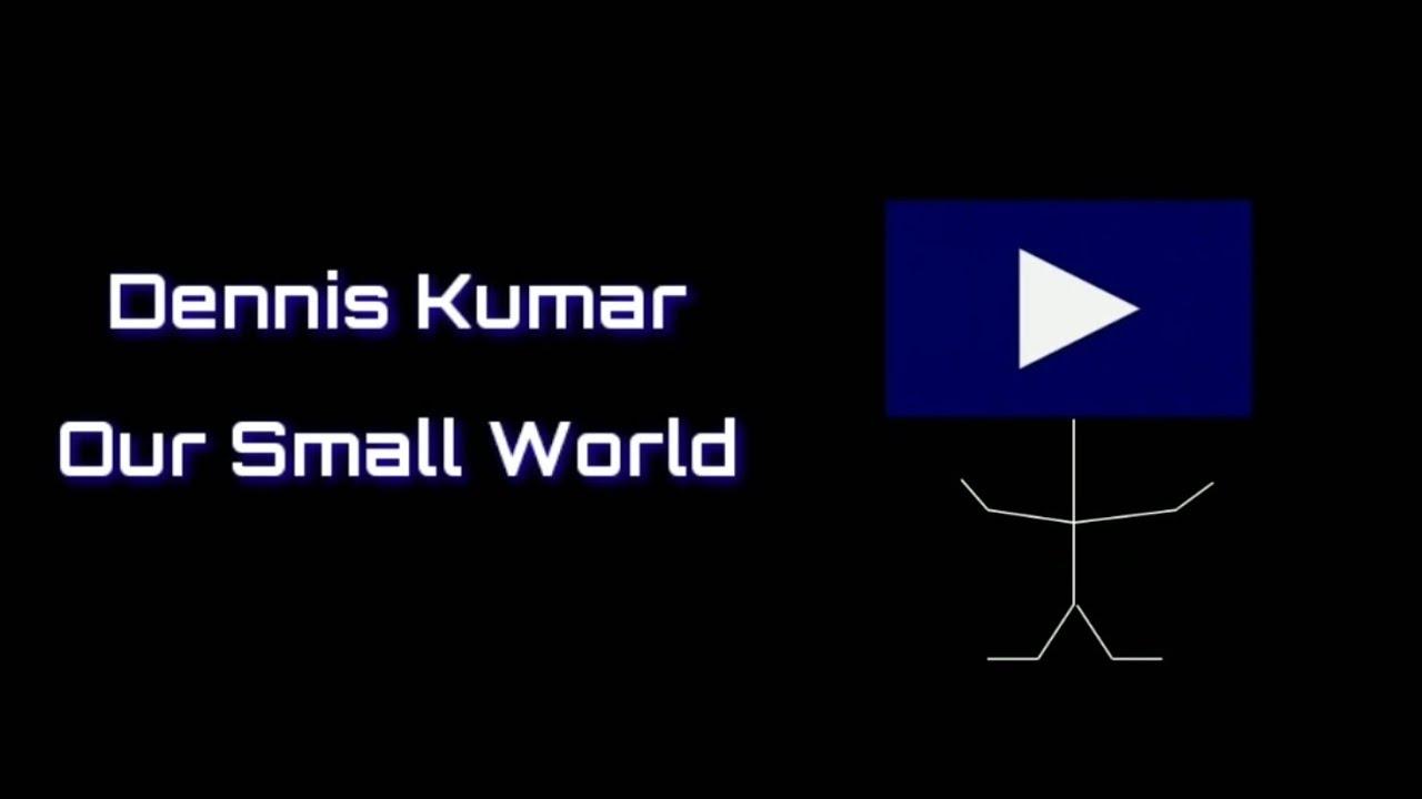Dennis Kumar - Our Small World | 데니스쿠마르 - 우리의 작은 세상 | 무료음원