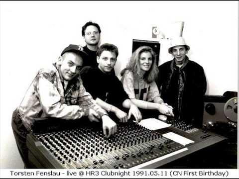 Torsten Fenslau - live @ HR3 Clubnight 1991.05.11 (CN First Birthday)