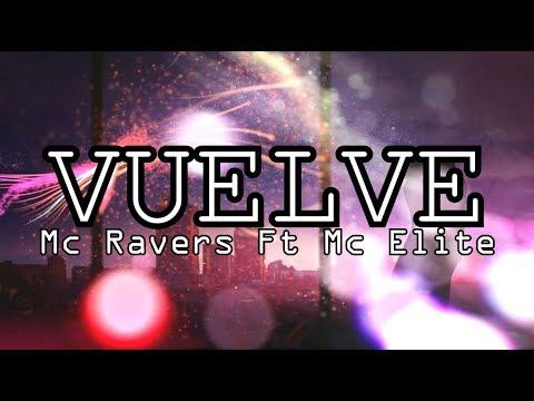 Vuelve [Rap Romántico 2018] - Mc Ravers Ft Mc Elite (LETRA)
