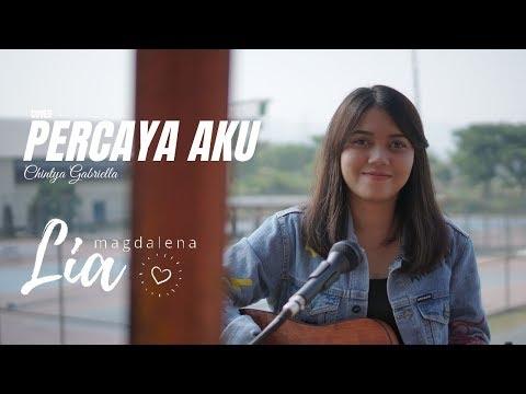 Lia Magdalena - Percaya Aku (Chintya Gabriella)