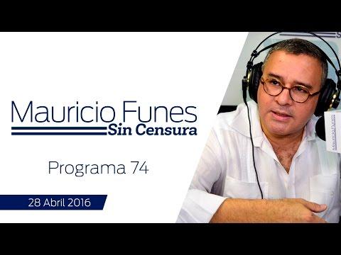 Mauricio Funes Sin Censura - Programa 74