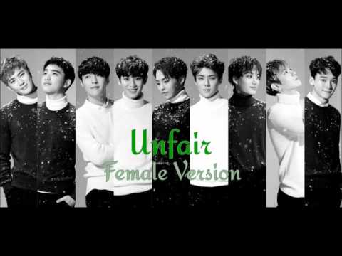 EXO - Unfair [Female Version]