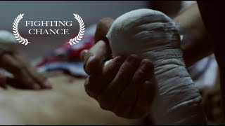Muay Thai Documentary - Fighting Chance (2015)