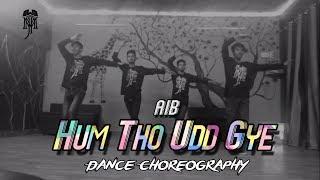 AIB   UDD GYE BY RITVIZ   MJ'S GROOVERS   DANCE CHOREOGRAPHY