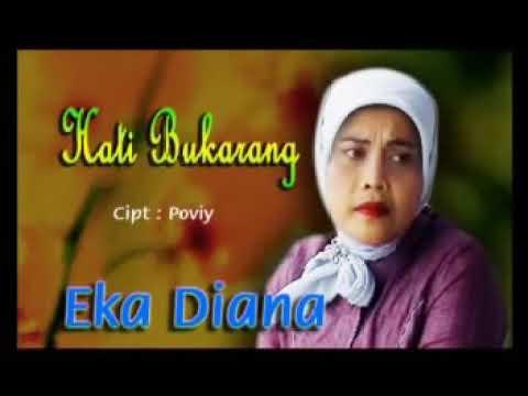 Hati Bukarang vokal Eka Diana