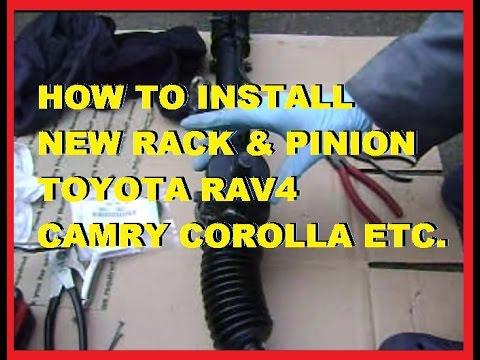 How To Replace Rack Amp Pinion Toyota Rav4 Camry Corolla Etc