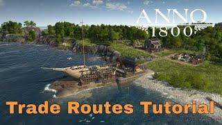 Anno 1800 Trade Routes Tutorial #ANNO1800
