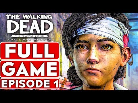 THE WALKING DEAD Season 4 EPISODE 1 Gameplay Walkthrough Part 1 FULL GAME - No Commentary