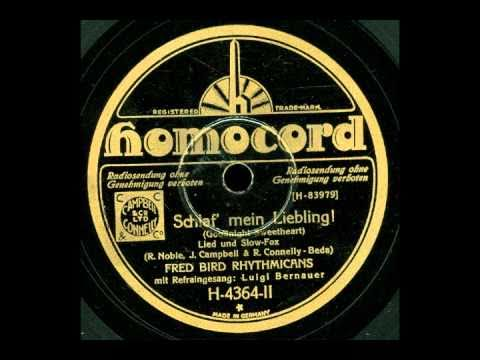 Fred Bird Rhythmicans Mit Refraingesang Luigi Bernauer - In Santa Lucia - Die Musik Und Der Tanz Und Die Nacht